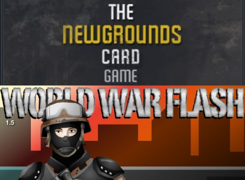 'The Newgrounds Card Game' and 'World War Flash' are back up and running